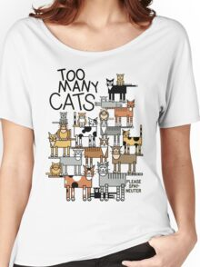 Too Many Cats Women's Relaxed Fit T-Shirt