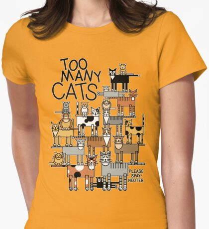 Too Many Cats Womens Fitted T-Shirt