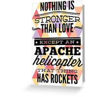 Nothing is Stronger Greeting Card