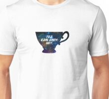 Tea. Earl Grey. Hot. [I] Unisex T-Shirt