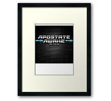 Apostate Awake Podcast Framed Print