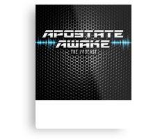 Apostate Awake Podcast Metal Print