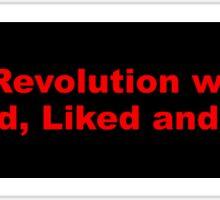 Bumper Sticker 2016 Series: The Revolution... Sticker