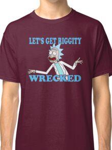 rick and morty, rick, morty, tv, comedy, cartoon, rick sanchez, riggity, wuba, wrecked, free, funny, show. Classic T-Shirt