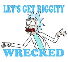 rick and morty, rick, morty, tv, comedy, cartoon, rick sanchez, riggity, wuba, wrecked, free, funny, show. Photographic Print