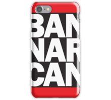 Ban Narcan for Heroin iPhone Case/Skin