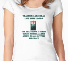 Teachers Are Real Life Time Lords  Women's Fitted Scoop T-Shirt