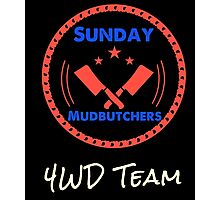 The Sunday Mudbutchers Team  Photographic Print
