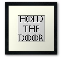 Hold The Door Framed Print