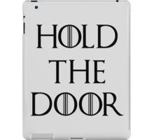Hold The Door iPad Case/Skin
