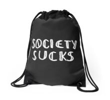 Society Sucks Drawstring Bag