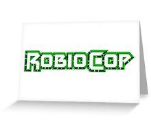 Robiocop - The Green Robocop Greeting Card