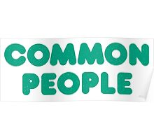 Common People, Not Famous at All Poster