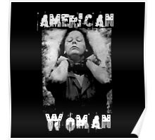 Aileen Wuornos - American Woman Poster