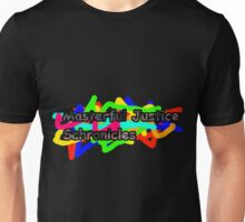 Masterful Justice Schronicles Unisex T-Shirt
