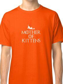 Mother of Kittens - Dark T Classic T-Shirt