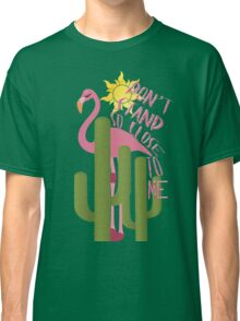 Don't stand to close to me Classic T-Shirt