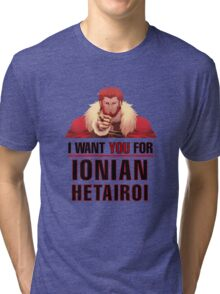 I want you for Ionian Hetairoi Army T Shirt Tri-blend T-Shirt