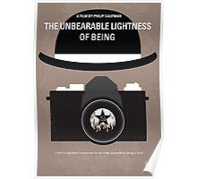 No408 My The Unbearable Lightness of Being minimal movie poster Poster