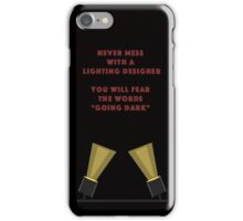 Lighting Designer (For Ben) iPhone Case/Skin