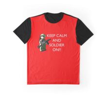 Keep Calm and soldier on!  Graphic T-Shirt