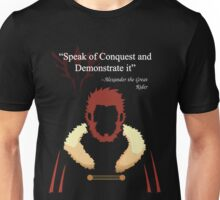 Iskandar Quotes Speak of Conquest and Demonstrate it Unisex T-Shirt