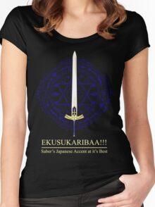 EKUSUKARIBAA ~ Saber's Japanese Accent Women's Fitted Scoop T-Shirt