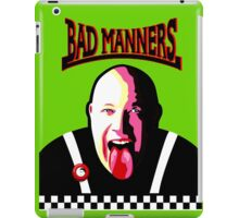 It's A Bad Bad Manners iPad Case/Skin