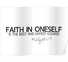 faith in oneself - michelangelo Poster