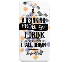 I Drink iPhone Case/Skin