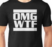 OMG WTF Funny Saying Unisex T-Shirt