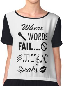 Where Words Fail Music Speaks Chiffon Top