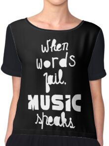 When Words Fail Music Speaks Chiffon Top