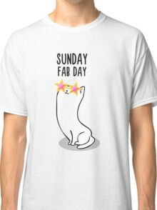 Sunday Fab Day Classic T-Shirt