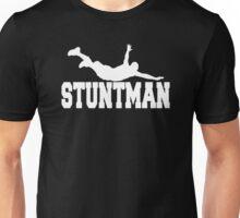 STUNTMAN funny movie Unisex T-Shirt