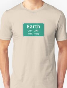 Earth, Road Sign, TX, USA T-Shirt