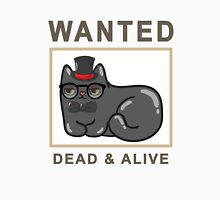 Funny Wanted Cat Dead & Alive Graphic Novelty Unisex T-Shirt