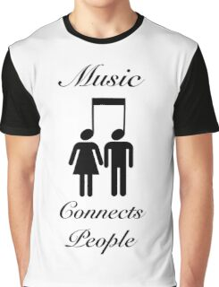 Music Connects People Graphic T-Shirt