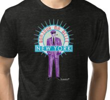 Bonjour ma belle New York by Francisco Evans ™ Tri-blend T-Shirt