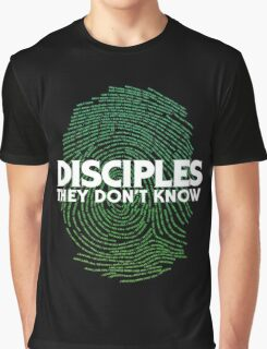 Disciples They dont know Graphic T-Shirt