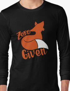 Zero FOX given Long Sleeve T-Shirt