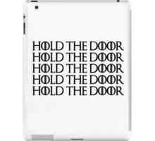 Hold the door-B iPad Case/Skin