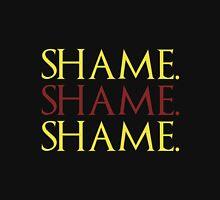 Shame. Shame. Shame. Unisex T-Shirt
