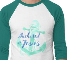 Anchored in Jesus Men's Baseball ¾ T-Shirt