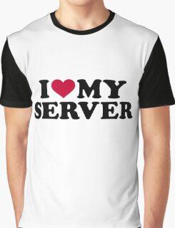 I love my server Graphic T-Shirt