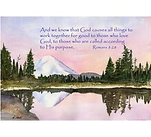God's Promises - Romans 8:28 Photographic Print