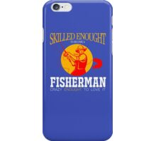 crazy fisherman iPhone Case/Skin