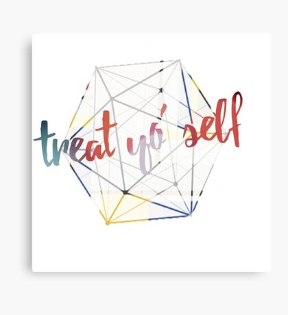 Treat yo' self - alternate Canvas Print