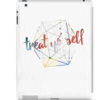 Treat yo' self - alternate iPad Case/Skin