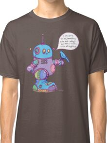 I was going to say something cute and witty...  Classic T-Shirt
